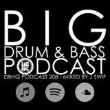 DBHQ 208 Big Drum & Bass Podcast Sep 2018