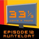 33 1/3 Cents a Pound Ep. 12 (Nov 2013)