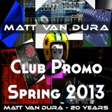 Club Promo - Spring 2013 - 20 Years Series