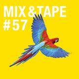 Mix&Tape #57