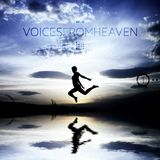 Voices from Heaven volume 14 (Part 1)