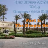 Our House My Style Vol 4 Deeper Side Summer Edition