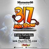 The 317 Mixshow (09.30.17)