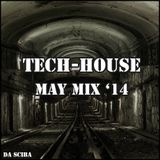 Tech-House May '14 Mix