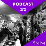 Phonica Podcast 32