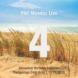 Phil Mendez Live @ December Birthday Legends, Hour Four