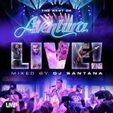 DJ Santana - The Best of Aventura Live! (2016)