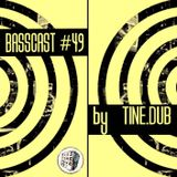 BASSCAST #49 by Tine.Dub