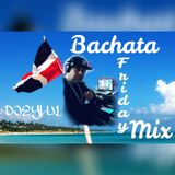 BACHATA FRIDAY MIX DJEYLU1.mp3