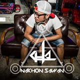 EDM Music - By Cha Nakhon Sawan - 27.08.2016