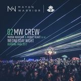 MW Crew - Mayan Warrior & Robot Heart Tie Up