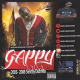 Marlon Bashment Presents!!!! 2003 - 2008 Gappy Ranks Strictly Dub Mix!!!!!!