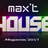 Max'T House Music Megamix 2017
