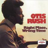 Soulful Week #6: Otis Rush Blues Special