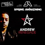 Andrew Renegade - Live from Spring Awakening 06.11.16