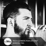 Marcelo Tag - Tech Clubbers Podcast #047