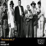 "085. Mimis Mixtape #8 ""The Greeks Vol. 2"""