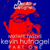 Mixtape 12: Kevin Hufnagel (Dysrhythmia, Gorguts, Vaura) PART ONE