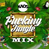 MixKaos FuckingJungle By  DjGinoLezano