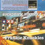 Frankie Knuckles - Stars X2 (2000); rec. 12/31/1999