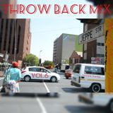 Throw Back Mix Vol.6 Mixed By Thembile Dzanibe
