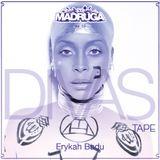 DJ Madruga - Divas Tape • Erykah Badu