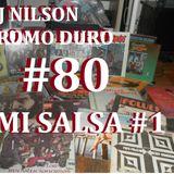 DJ NILSON PROMO DURO #80 MI SALSA #1