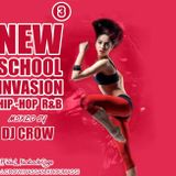 Dj cRoW New School Invasion Vol. 03