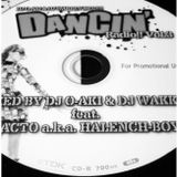 DANCIN' RADIO!! MIX Vol.03 −DJ O- Aki & DJ Wakkey−