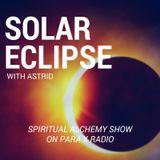 Solar Eclipse : Spiritual Alchemy Show