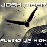 Josh Maer @ Flying Up High Vol. 5