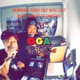 OGAWORKS RADIO PT.3 JULY 2017