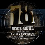 DJ REG & DJ Steve Money - 18 Years Soul2Soul - The Mixtape 2020