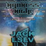 Jack LSLV at Full Madness Night