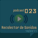 RECOLECTOR DE SONIDOS 023 - 10/2011