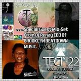 Tech22 Global Turbo Showcase Dj.Briantech and Special Guest Dj.Renay CEO of Brooklyn Beat Down Music