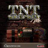 TNT MIX VOL.1 - DJ MYK