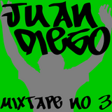 Juan Diego's MixTape Number 3 (Dec 22 2014)