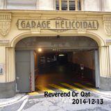 Reverend Dr Qat - Garage Hélicoidal - 2014-12-13