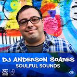 DJ Anderson Soares Soulful Sounds #35 - Handz On Radio