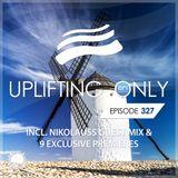 Ori Uplift - Uplifting Only 327 (May 16, 2019) (incl. Nikolauss Guestmix)