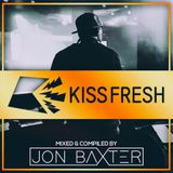 Dj Jon Baxter - The Kiss Fresh Mix 2