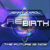 Jenny Karol - ReBirth.The Future is Now! 66