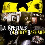 La Spéciale Ol' Dirty Bastard par The Speakin' handZ & 6Zaï