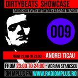 Dirtybeats Showcase 009 with Andrei Ticau & Adrian Stanescu @ Mplus FM