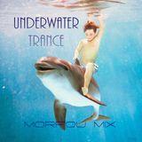 UNDERWATER TRANCE - Morfou (Progressive Trance) Mix