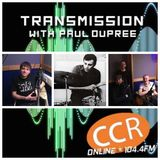 Transmission w/ Paul Dupree - guests Josh Unwin - The Lightscopes - 13-3-19 - CCR 104.4FM