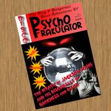 The Sexy & Dangerous Disco Adventures Of Psychofrakulator 2