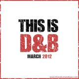 ThisisDrumandBass.com March 2012