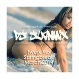 DJ Juanmix - Twerk  Mix Spring Break March 2014